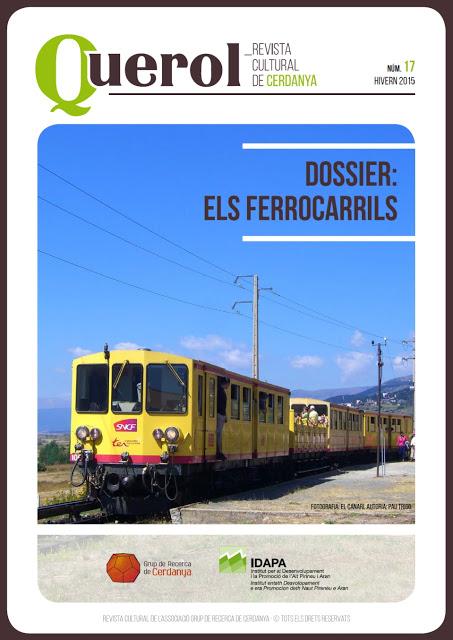 """Querol. Revista Cultural de la Cerdanya. Dossier """"Els Ferrocarrils"""". Dos articles. Ernest Godó"""